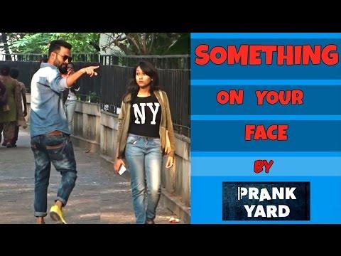 Something On Your Face Prank on Cute Girls || PrankYard || Prank 2017