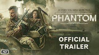 Phantom Official Trailer | Saif Ali Khan and Katrina Kaif | Sajid Nadiadwala | Kabir Khan