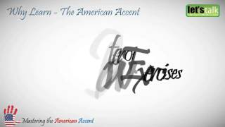 Mastering the American Accent Part 01