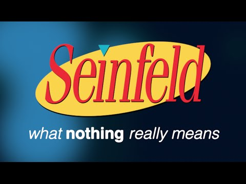 Seinfeld What Nothing Really Means