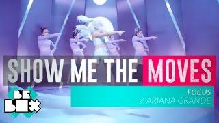 Ariana Grande 'Focus' Dance Tutorial | Show Me The Moves
