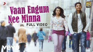 Endrendrum Punnagai - Vaan Engum Nee Minna Video | Harris Jayaraj