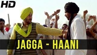 Latest Punjabi Song of 2013 - JAGGA by Sarbjit Cheema | HAANI | Ft. Harbhajan Mann