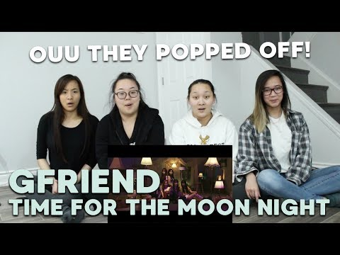 MV REACTION | GFRIEND (여자친구) 'Time for the Moon Night (밤)'