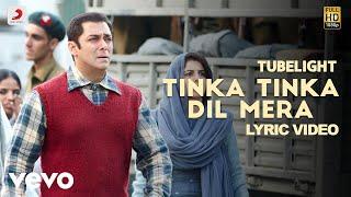 Tinka Tinka Dil Mera - Lyric Video | Salman Khan | Pritam| Rahat Fateh Ali Khan| Tubelight