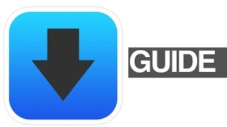 iDownloader app  - downloads and download manager! iOS iPhone iPad iPod Manual Guide how to use