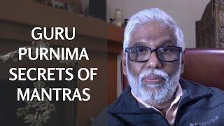 Guru Purnima Secrets Of Mantras