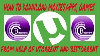 How To Download Movies,Apps, From utorrent & Bittorrent (2016) - My World Tech