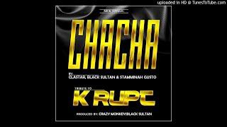 CHACHA - BLACK SULTAN, CLASTAR & STAMMINAH GUSTO