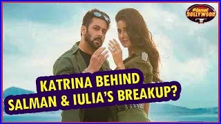 Katrina Reason Behind The Rift Between Iulia Vantur & Salman Khan? | Bollywood News