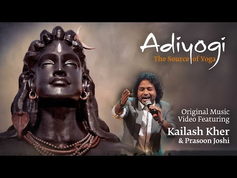 Xxx Mp4 Adiyogi The Source Of Yoga Original Music Video Ft Kailash Kher Prasoon Joshi 3gp Sex