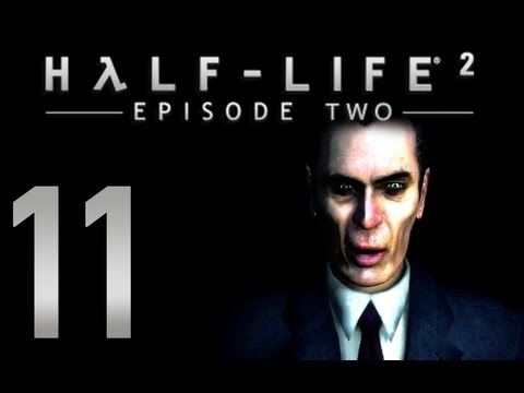 Half-Life 2: Episode 2 - Chapter 6 - Our Mutual Fiend (Part 1 of 3)