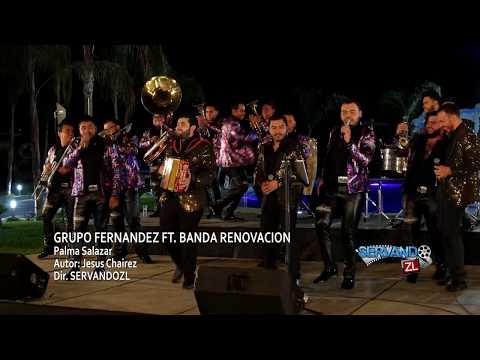 Grupo Fernandez Ft. Banda Renovacion - Palma Salazar (En Vivo 2017)