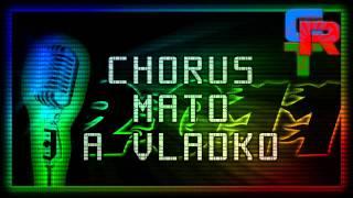 Chorus Mato a Vladko - Mukhla 2011