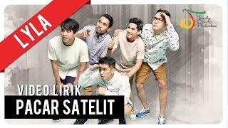 Lyla - Pacar Satelit    Official Video Lirik
