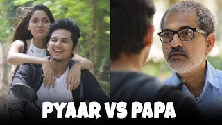 Pyaar vs Papa | Valentines Day Special | Funk You