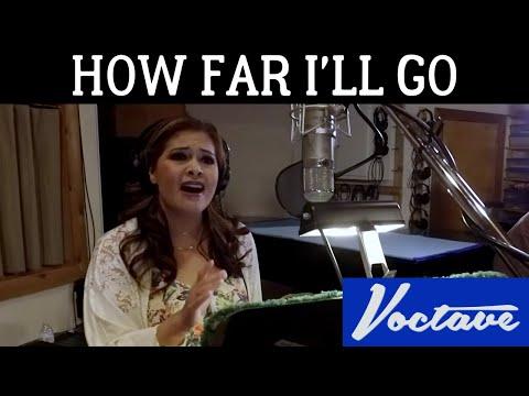 How Far I ll Go Moana Voctave A Cappella Cover