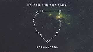 Reuben and the Dark - Bobcaygeon (Tragically Hip Cover)
