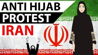 Anti Hijab protest in Iran - Brave Women fight against compulsory Hijab law - Current Affairs 2018