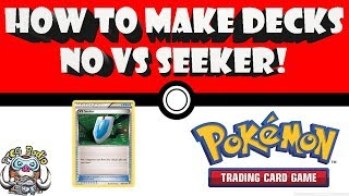 How to make a Pokémon Deck without VS Seeker!
