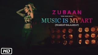 MUSIC IS MY ART (NIAMAT SALAAMAT) VIDEO SONG | ZUBAAN | Review