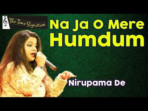 Xxx Mp4 Na Ja O Mere Humdum By Nirupama De Pancham Show On 13th April 2016 3gp Sex