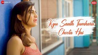 Sonu Kakkar - Kyu Saath Tumhara Choota Hai   Jeet Gannguli   Kumar Vishwas   Zee Music Originals