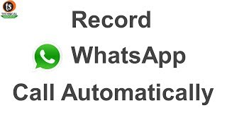 How to Record WhatsApp Calls on Android Phone Secretlya | Video Call | Technical Siddharth
