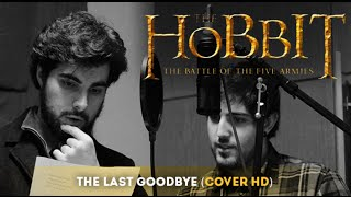 The Hobbit - The Last Goodbye (Cover HD)
