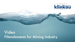 Filterelements for Mining Industry