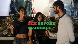 Bengaluru Talks about SEX BEFORE MARRIAGE.