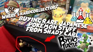 Where's HardCorllector?? Buying Rare Japanese Pokemon Stuff From Shady Carl at Psycho Turtle Event!!