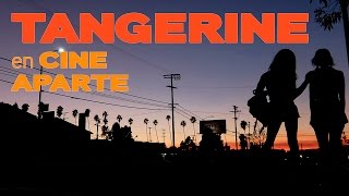 Cine aparte: Tangerine