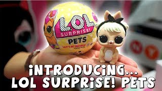 New LOL Surprise! PETS! First Look! Amy Jo unveils new LOL Surprise Pets in New York City
