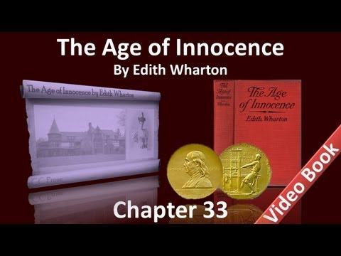 Chapter 33 - The Age of Innocence by Edith Wharton
