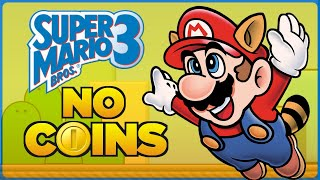 Is it possible to beat Super Mario Bros. 3 without touching a single coin?