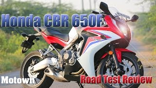 Honda CBR 650F | First Drive | Road Test Review | Motown India