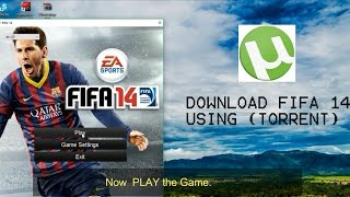How to download FIFA 14 on PC for free [100% WORKING]