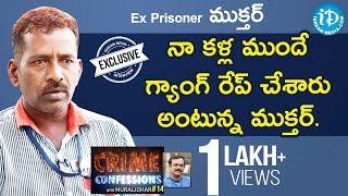 Ex-Prisoner Mukthar Exclusive Interview    Crime Confessions With Muralidhar #14
