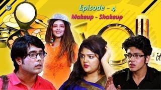 Hindi Web Series (The Desi Kardashians ) | The Desi Ks | EP 4 : MAKEUP - SHAKEUP | GGA
