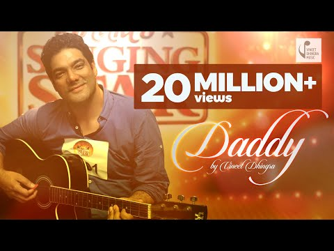 DADDY VINEET DHINGRA FATHERS DAY NEW SONG MUSIC VIDEO