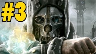 Dishonored - House of Pleasure - Chapter 3 - Ep. 3 w/commentary