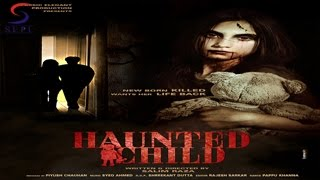 HAUNTED CHILD Full Movie Part 8