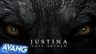 Justina - Saye Roshan OFFICIAL VIDEO
