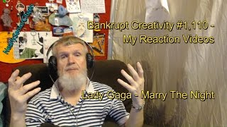 Lady Gaga - Marry The Night : Bankrupt Creativity #1,110 My Reaction Videos