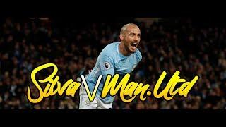 David Silva vs Manchester United (A) EPL 2017/18 ᴴᴰ