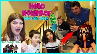 Hello Neighbor Hide and Seek In Real Life / That YouTub3 Family I Family Channel