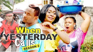 WHEN YESTERDAY CALLS 2 - 2017 LATEST NIGERIAN NOLLYWOOD MOVIES