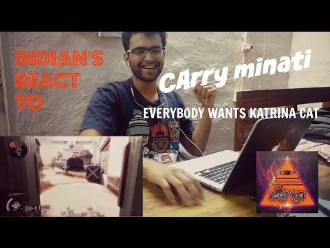 Indian's React to Carry Minati - EVERYBODY WANTS KATRINA CAT !