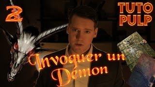 Attention Dangereux | Invoquer un démon | TutoPulp